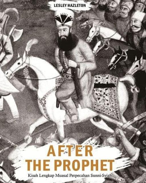 Bazar AB - After the prophet asal muasal perpecahan Sunni syiah | Jual Beli Komunitas AB