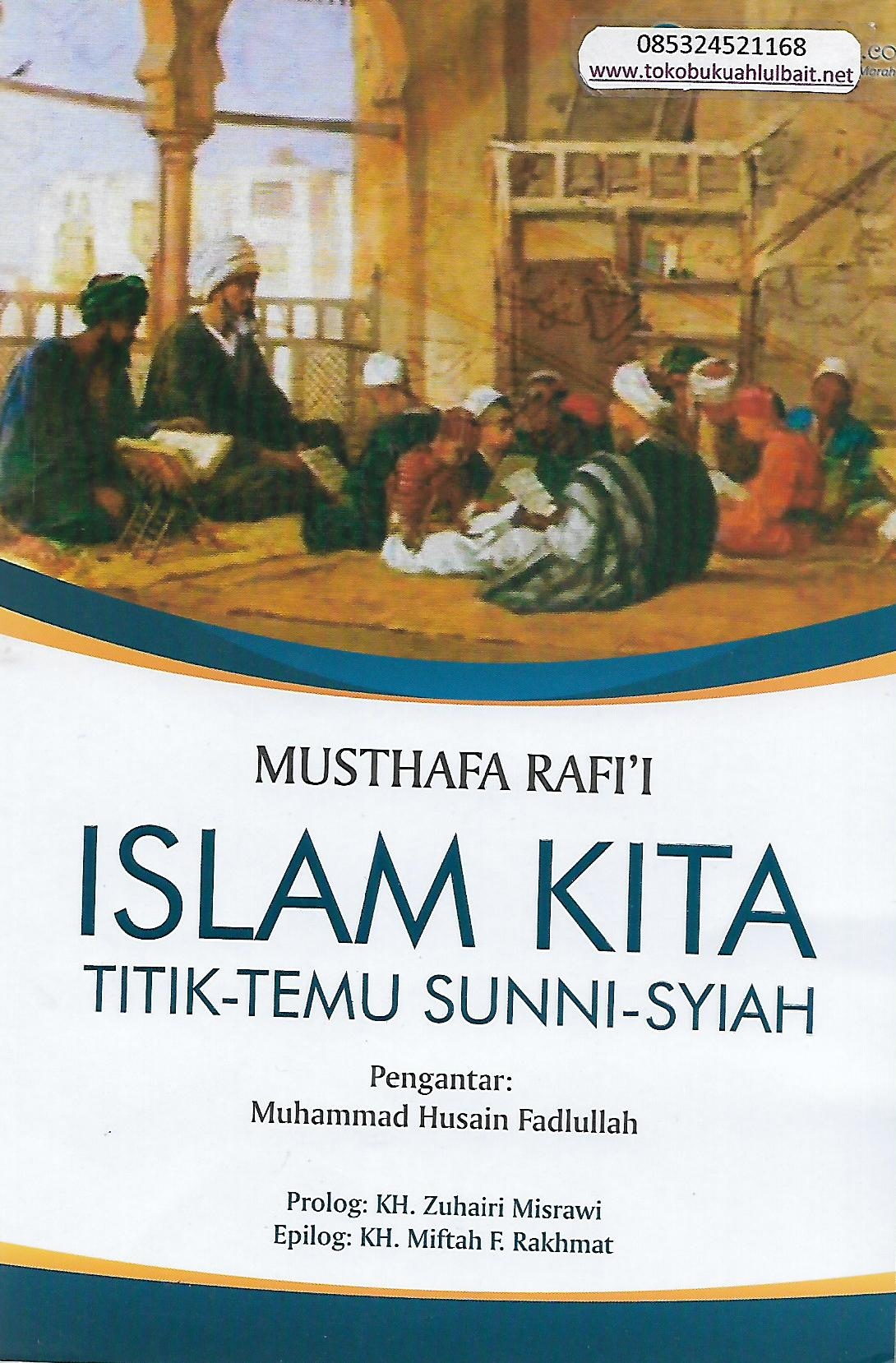Bazar AB - Islam kita titik temu Sunni syiah | Jual Beli Komunitas AB