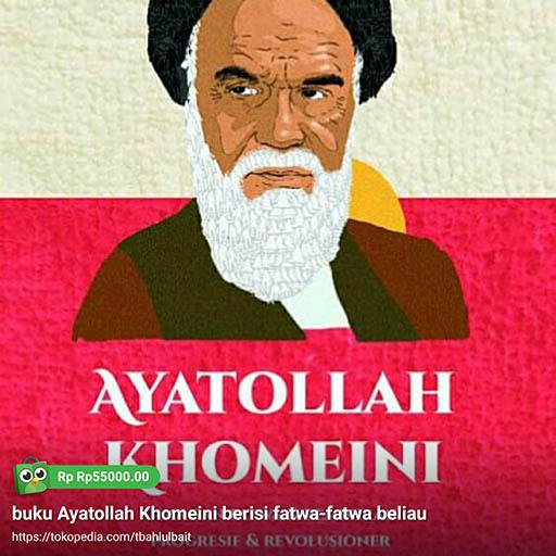 Bazar AB - Ayatollah Khomeini ; fatwa fatwa imam | Jual Beli Komunitas AB